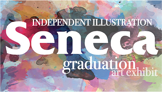 Seneca's Ninth Illustration Graduation Show